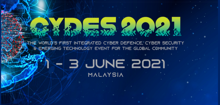 CYDES 2021 Made Presence Known at the Malaysia Cyber Security Strategy Launch